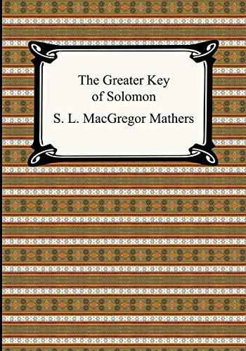 9781420928181: The Greater Key of Solomon