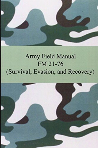 9781420928211: Army Field Manual FM 21-76 (Survival, Evasion, and Recovery)