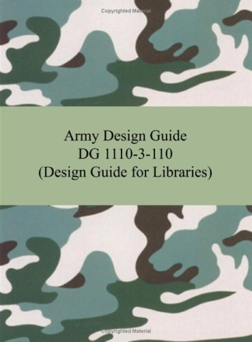 9781420928433: Army Design Guide DG 1110-3-110 (Design Guide for Libraries)