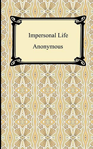 9781420928624: Impersonal Life