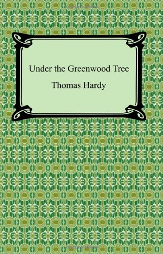 9781420929607: Under The Greenwood Tree