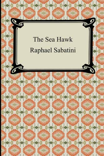 9781420929782: The Sea Hawk
