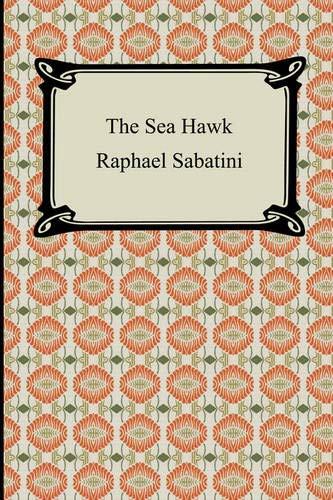 9781420929782: The Sea Hawk