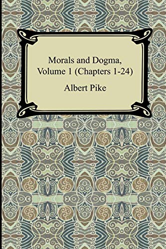 9781420929812: Morals and Dogma, Volume 1 (Chapters 1-24)