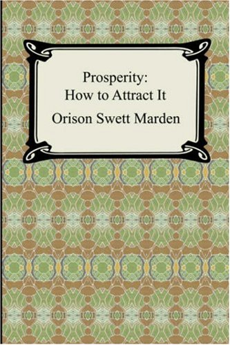 Prosperity: How to Attract It