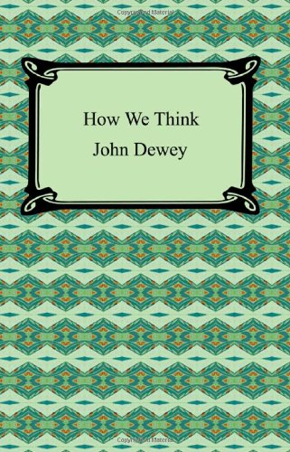 9781420929973: How We Think