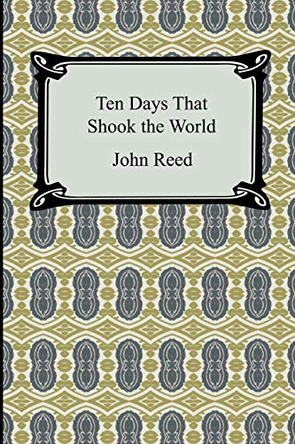 9781420930252: Ten Days That Shook the World