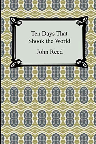 9781420930252: Ten Days That Shook the World