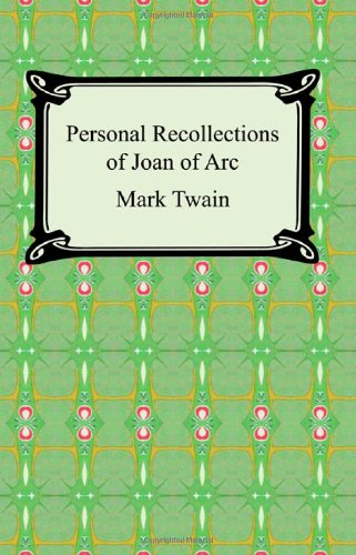 9781420930276: Personal Recollections of Joan of Arc