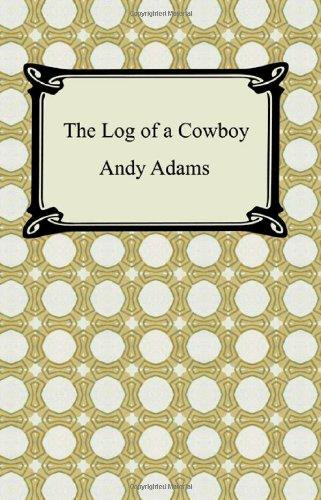 9781420930412: The Log of a Cowboy