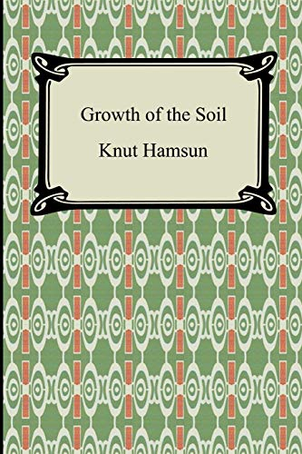 9781420930719: Growth of the Soil