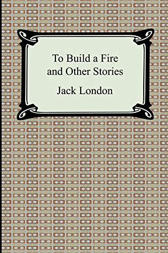 9781420930948: To Build a Fire and Other Stories