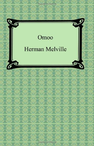 9781420930986: Omoo: A Narrative of Adventures in the South Seas
