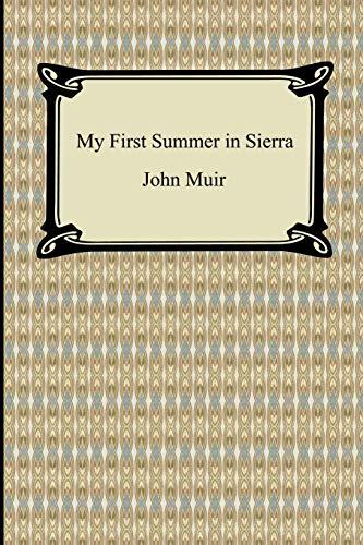 My First Summer in Sierra (Paperback): John Muir