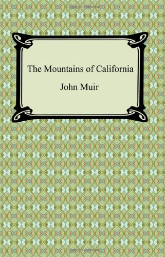 9781420931037: The Mountains of California