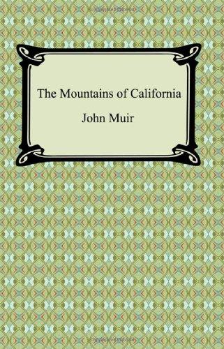 9781420931037: The Mountains of California