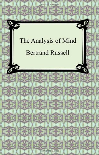 The Analysis of Mind: Russell, Bertrand