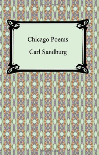 9781420931099: Chicago Poems