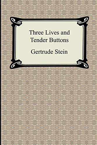 9781420931167: Three Lives and Tender Buttons
