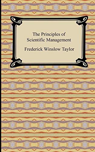 9781420931198: The Principles of Scientific Management