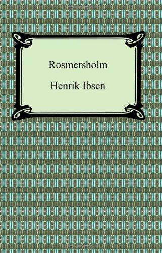 9781420931389: Rosmersholm