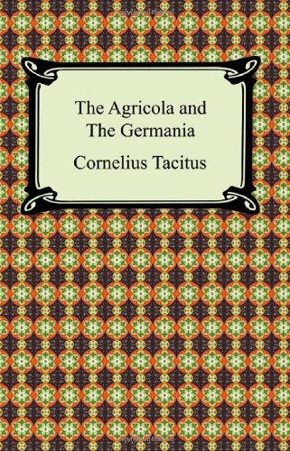 9781420931624: The Agricola and The Germania
