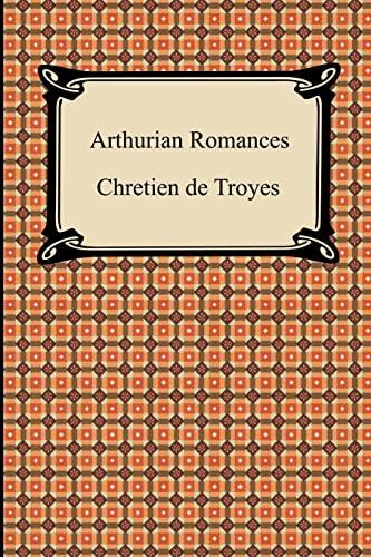 9781420931723: Arthurian Romances