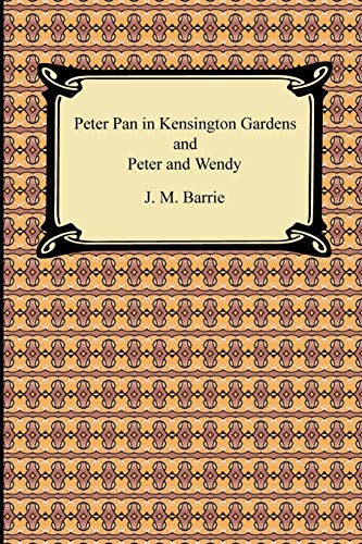 9781420931914: Peter Pan in Kensington Gardens and Peter and Wendy