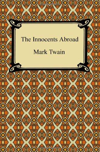 The Innocents Abroad: Mark Twain