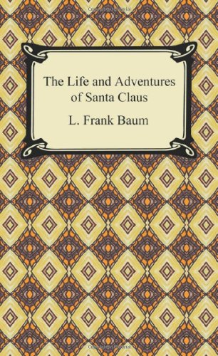 9781420932379: The Life and Adventures of Santa Claus
