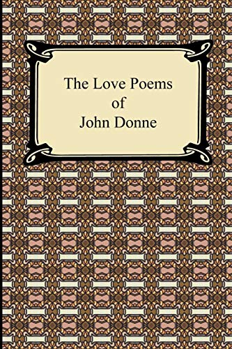 The Love Poems of John Donne (9781420932430) by John Donne