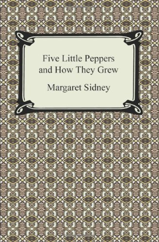 9781420932539: Five Little Peppers and How They Grew