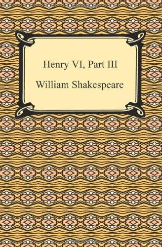9781420932867: Henry VI, Part III