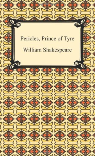 9781420932874: Pericles, Prince of Tyre