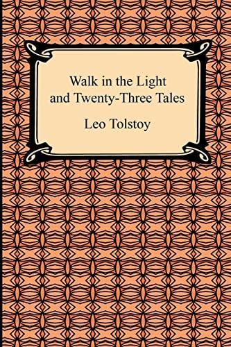 9781420932928: Walk in the Light and Twenty-Three Tales