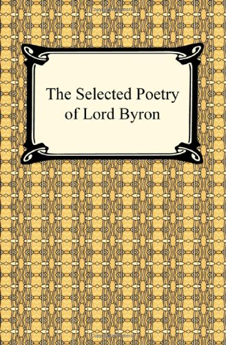 9781420933307: The Selected Poetry of Lord Byron