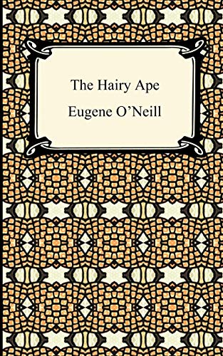 9781420933499: The Hairy Ape (Digireads.com Classic)