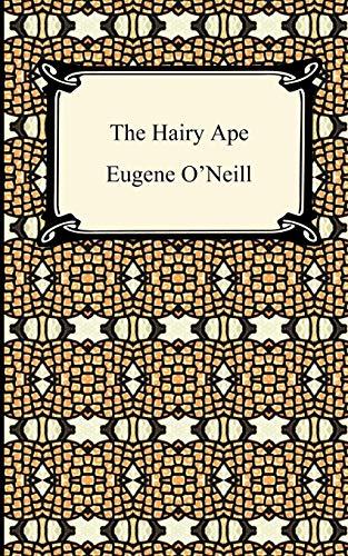 9781420933499: The Hairy Ape (Digireads.com Classic)