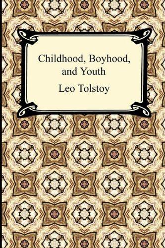 9781420933550: Childhood, Boyhood, and Youth