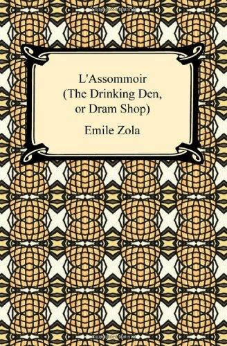 9781420933659: L'Assommoir (the Drinking Den, or DRAM Shop)