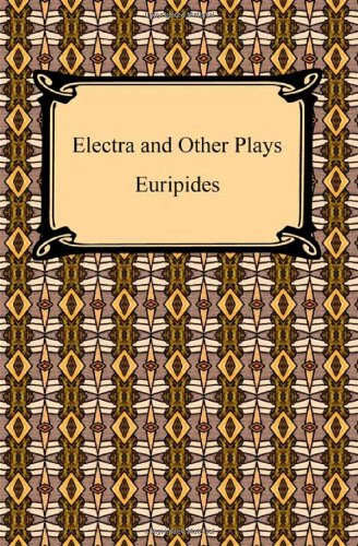 9781420933734: Electra and Other Plays