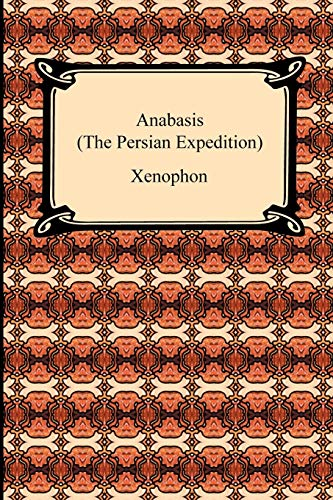 9781420933741: Anabasis (The Persian Expedition)