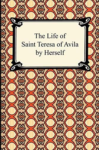 9781420933963: The Life of Saint Teresa of Avila by Herself