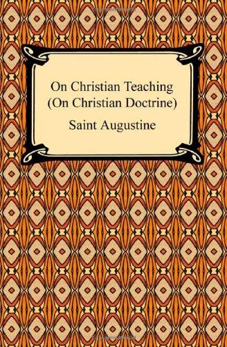 9781420934014: On Christian Teaching (On Christian Doctrine)