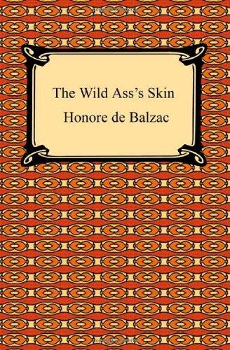 9781420934021: The Wild Ass's Skin