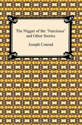9781420934069: The Nigger of the 'Narcissus' and Other Stories