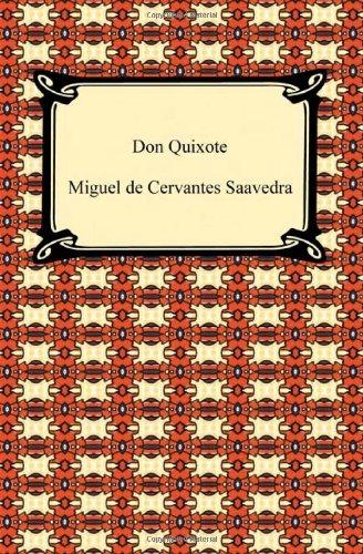Don Quixote: Miguel de Cervantes Saavedra