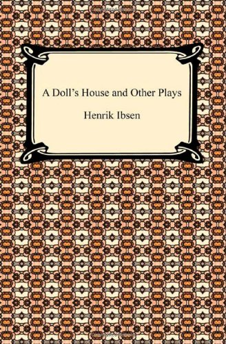 9781420934151: A Doll's House and Other Plays