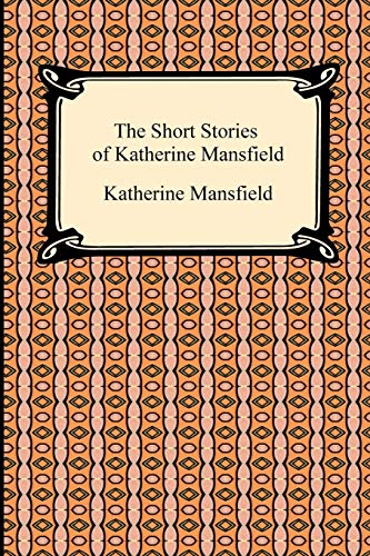 9781420934199: The Short Stories of Katherine Mansfield