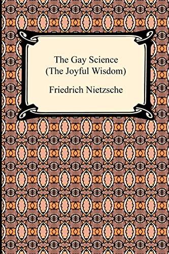9781420934212: The Gay Science (the Joyful Wisdom) (Digireads.com Classic)
